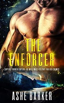 The Enforcer by [Ashe Barker]