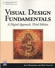 Visual Design Fundamentals: A Digital Approach 3th (third) edition Text Only