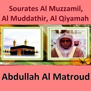 Sourates Al Muzzamil, Al Muddathir, Al Qiyamah (Quran - Coran - Islam)