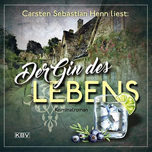 Der Gin des Lebens: Kriminalroman (KBV-Hörbuch)
