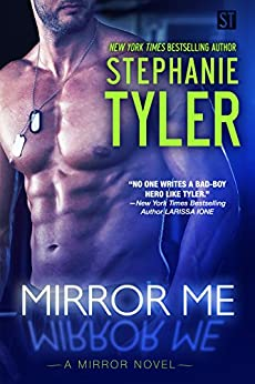 Mirror Me: (Mirror Series) (A Mirror Novel Book 1) by [Stephanie Tyler]
