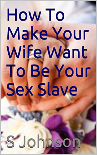 Husband as sex slave blog