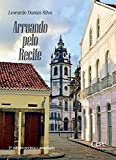 Arruando pelo Recife (Portuguese Edition)
