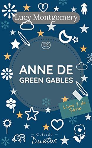 Anne de Green Gables (Coleção Duetos)