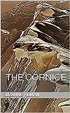 The Cornice (Champagne Mountain Book 2) (English Edition)