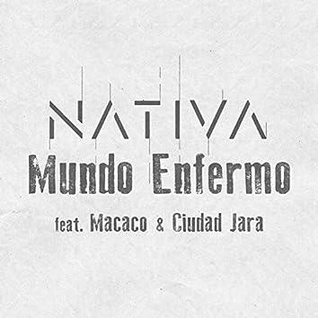 Mundo Enfermo (Versión Con Banda)