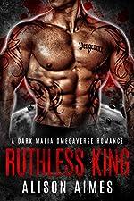 Ruthless King: A Dark Mafia Omegaverse Fated-Mates Romance (Ruthless Warlords Book 1)