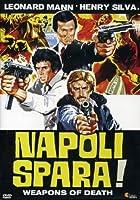 Napoli Spara! [Italian Edition]
