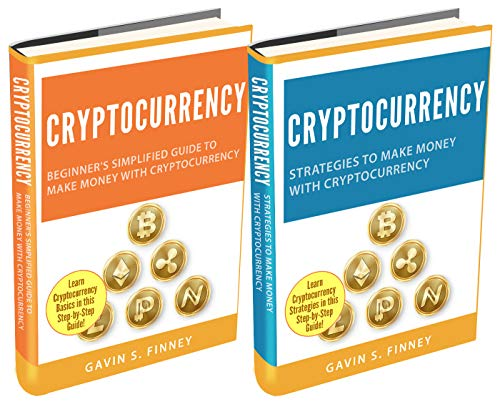 Cryptocurrency: 2 Books in 1: Beginners Guide + Strategies to Make Money with Cryptocurrency Front Cover