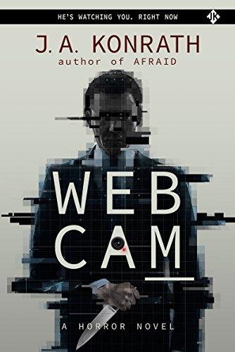 WEBCAM (The Konrath Dark Thriller Collective Book 7)