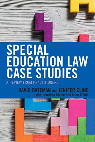 Compare Textbook Prices for Special Education Law Case Studies: A Review from Practitioners  ISBN 9781475837681 by Bateman, David F.,Cline, Jenifer,Steele, Jonathan,Fields, Sean