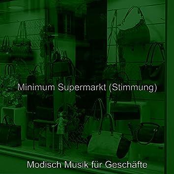 Minimum Supermarkt (Stimmung)