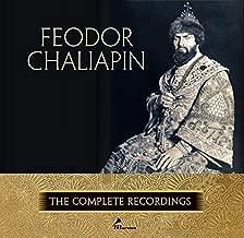 Feodor Chaliapin: The Complete Recordings