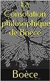 La Consolation philosophique de Boèce - Format Kindle - 1,87 €