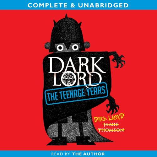 Dark Lord: The Teenage Years cover art