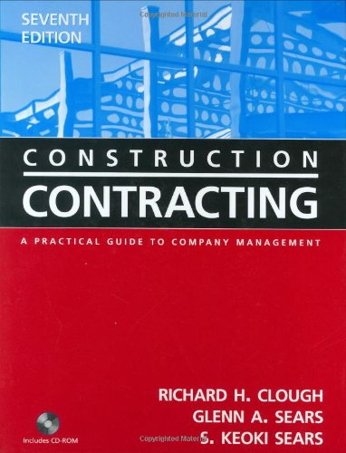 Construction Contracting, w. CD-ROM: A Practical Guide to Company Management