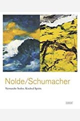 Emil Nolde & Emil Schumacher: Verwandte Seelen/ Kindred Spirits ハードカバー