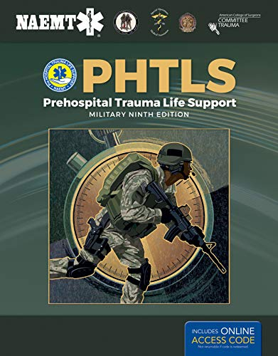 Compare Textbook Prices for PHTLS: Prehospital Trauma Life Support, Military Edition: Prehospital Trauma Life Support, Military Edition 9 Edition ISBN 9781284180589 by National Association of Emergency Medical Technicians (NAEMT)