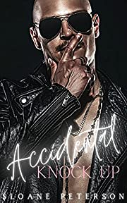 Accidental Knock Up: Brother's Best Friend Pregnancy Romance (Happy Ever After Bad Boy Series)