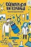 Guía de supervivencia de Científico en España (Punto de mira)