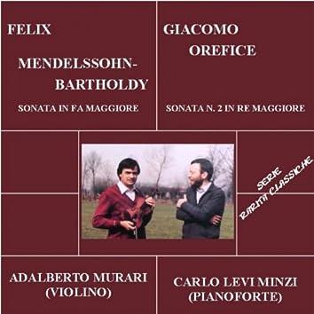 Rarità classiche: Sonata in Fa maggiore per Mendelssohn E Sonata No 2 in Re maggiore per Giacomo Orefice