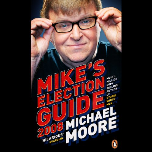 Mike's Election Guide audiobook cover art