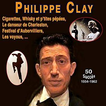 Philippe clay - le danseur de charleston - cigarettes, whisky et p'tites pépées (50 Succès (1954 -1962))