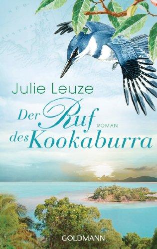 Der Ruf des Kookaburra: Roman (German Edition)