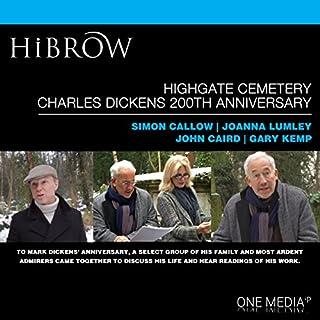 HiBrow: Highgate Cemetery Charles Dickens 200th Anniversary Titelbild