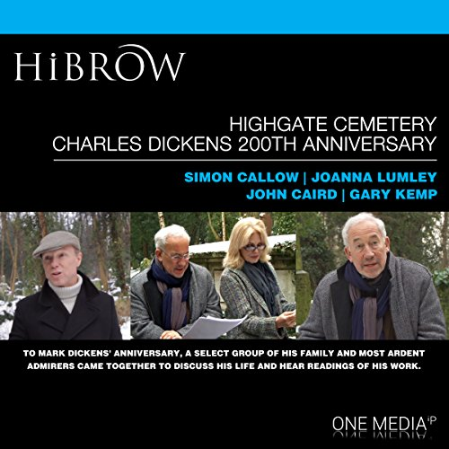 HiBrow: Highgate Cemetery Charles Dickens 200th Anniversary audiobook cover art