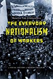 The Everyday Nationalism of Workers: A Social History of Modern Belgium
