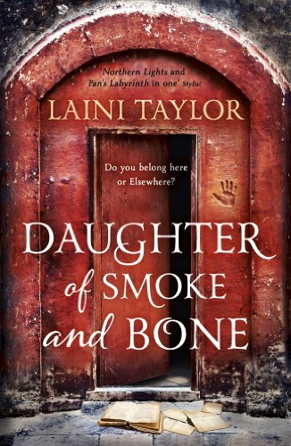 Daughter of Smoke and Bone: Enter another world in this magical SUNDAY TIMES bestseller (Daughter of Smoke and Bone Trilogy Book 1) (English Edition)