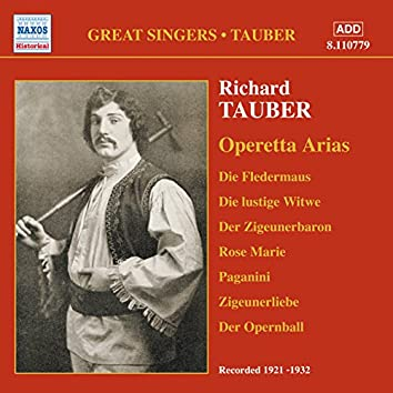 Tauber, Richard: Operetta Arias (1921-1932)