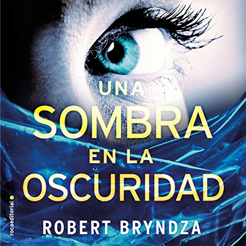 Una sombra en la oscuridad [A Shadow in the Dark] audiobook cover art
