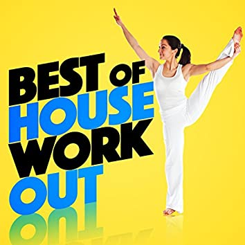 Best of House Workout