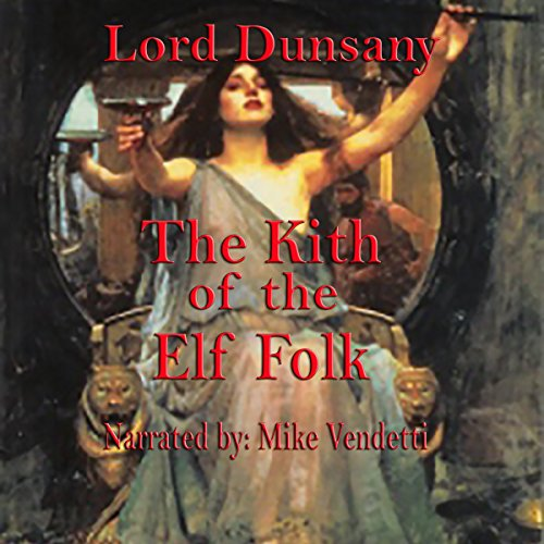 The Kith of the Elf Folk audiobook cover art
