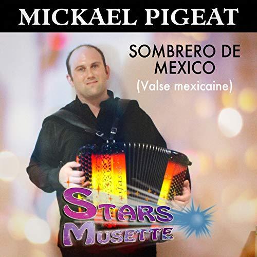 Sombréro de Mexico (Valse mexicaine) [Stars musette]