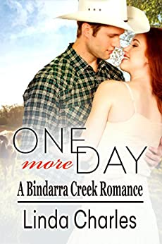 One More Day (A Bindarra Creek Romance) by [Linda Charles, Deadra Krieger, Susanne Bellamy]