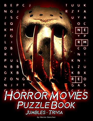 Compare Textbook Prices for Horror Movies Puzzle Book: Great Gift For Horror Movies Fans Enjoying And Challenge Themselves By Many Fun Pieces Of Puzzle  ISBN 9798551263357 by Sanchez, Hector