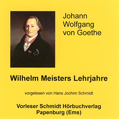 Wilhelm Meisters Lehrjahre                   By:                                                                                                                                 Johann Wolfgang von Goethe                               Narrated by:                                                                                                                                 Hans Jochim Schmidt                      Length: 26 hrs and 27 mins     Not rated yet     Overall 0.0