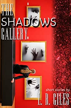 The Shadows Gallery by [L.R.  Giles]