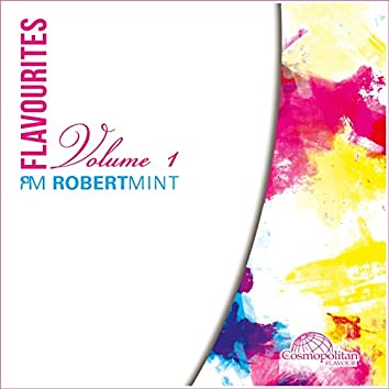 Flavourites, Vol. 1 (Presented by Robert Mint)
