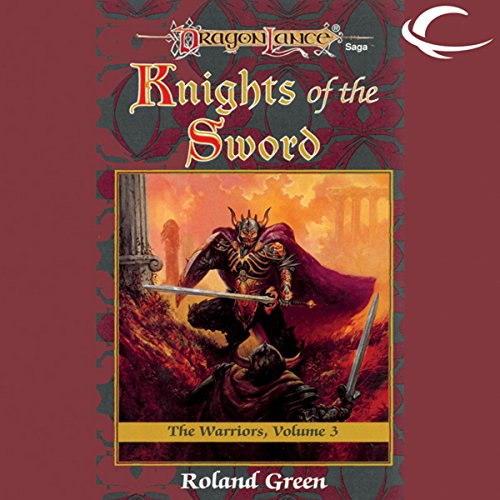 Knights of the Sword     Dragonlance: Warriors, Book 3              By:                                                                                                                                 Roland Green                               Narrated by:                                                                                                                                 Zach Villa                      Length: 9 hrs and 36 mins     21 ratings     Overall 4.4