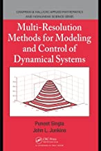 Multi-Resolution Methods for Modeling and Control of Dynamical Systems (Chapman & Hall/CRC Applied Mathematics & Nonlinear Science)