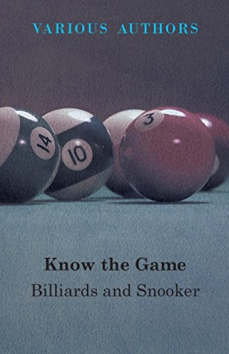 Know The Game - Billiards And Snooker (English Edition) eBook ...