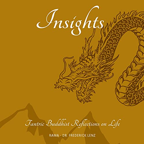 Insights: Tantric Buddhist Reflections on Life cover art