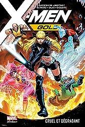 X-Men Gold T03 - Cruel et dégradant de Marc Guggenheim