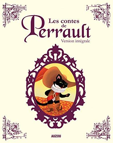 Les contes de Perrault - Version intégrale