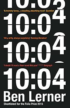 10:04 by [Ben Lerner]