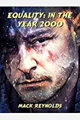 Equality: In the Year 2000 Kindle Edition